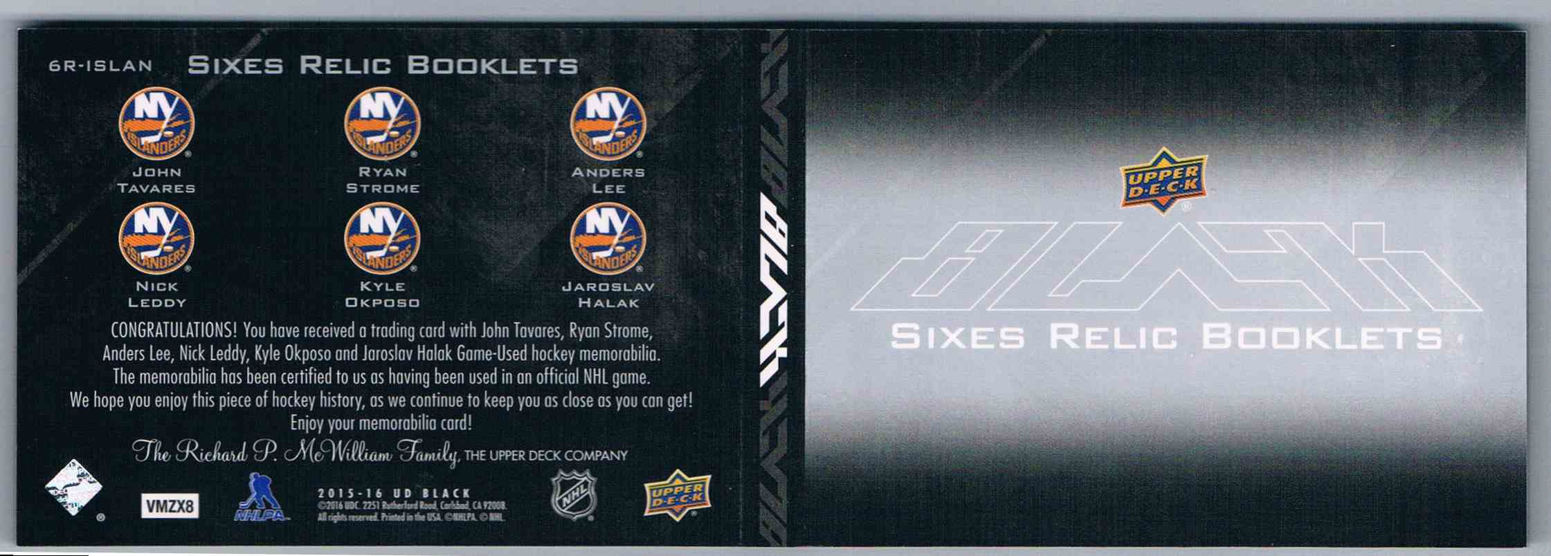 2015-16 Upper Deck UD Black Sixes Relic Booklets John Tavares Ryan Strome Anders Lee Nick Leddy Kyle Okposo Jaroslav Halak #6R-ISLAN card back image