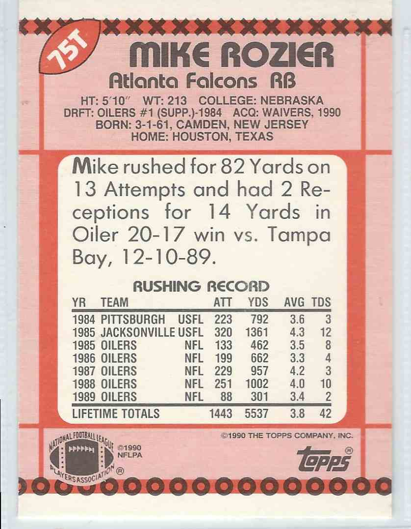 1990 Topps Traded Mike Rozier #75T card back image