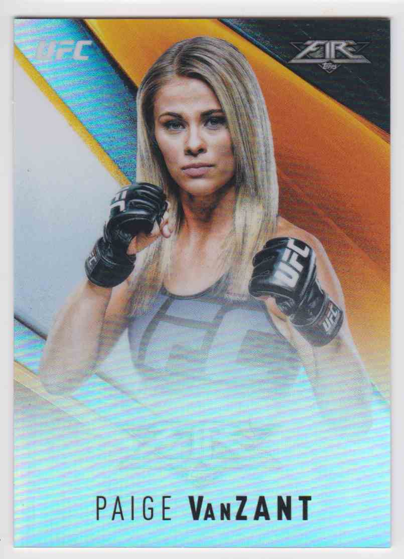 2017 Topps UFC Fire Refractor Paige Vanzant #UF-PV card front image