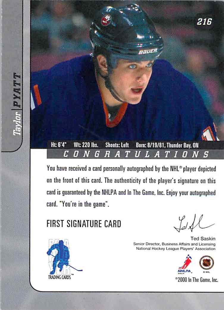 2000-01 In The Game Signature Series Taylor Pyatt #216 card back image