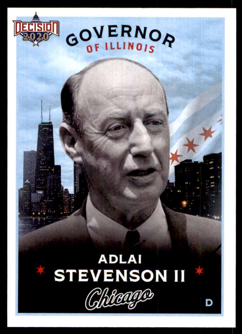 2020 Decision Chicago Poltiics Adlai Stevenson II #C-32 card front image