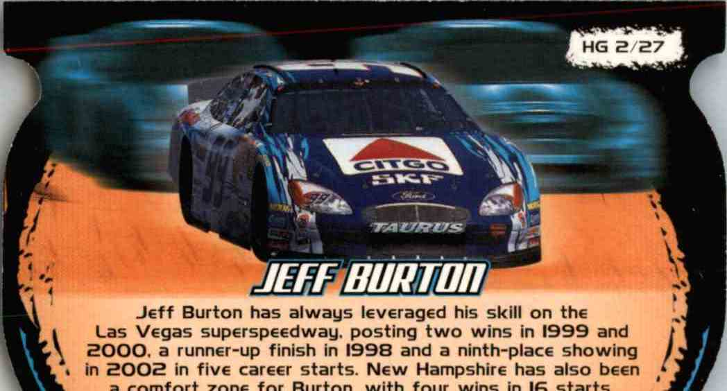 2003 Wheels High Gear High Groove Jeff Burton #HG2 card back image