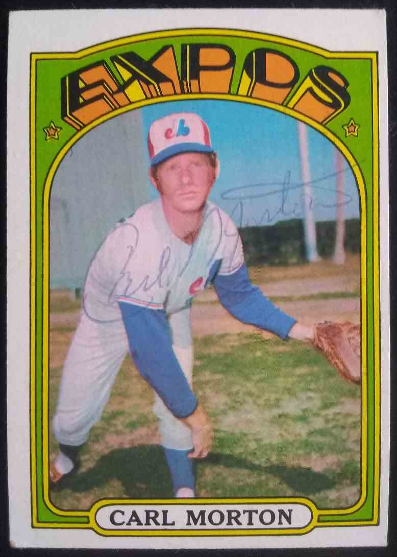 1972 Topps Carl Morton #134 card front image