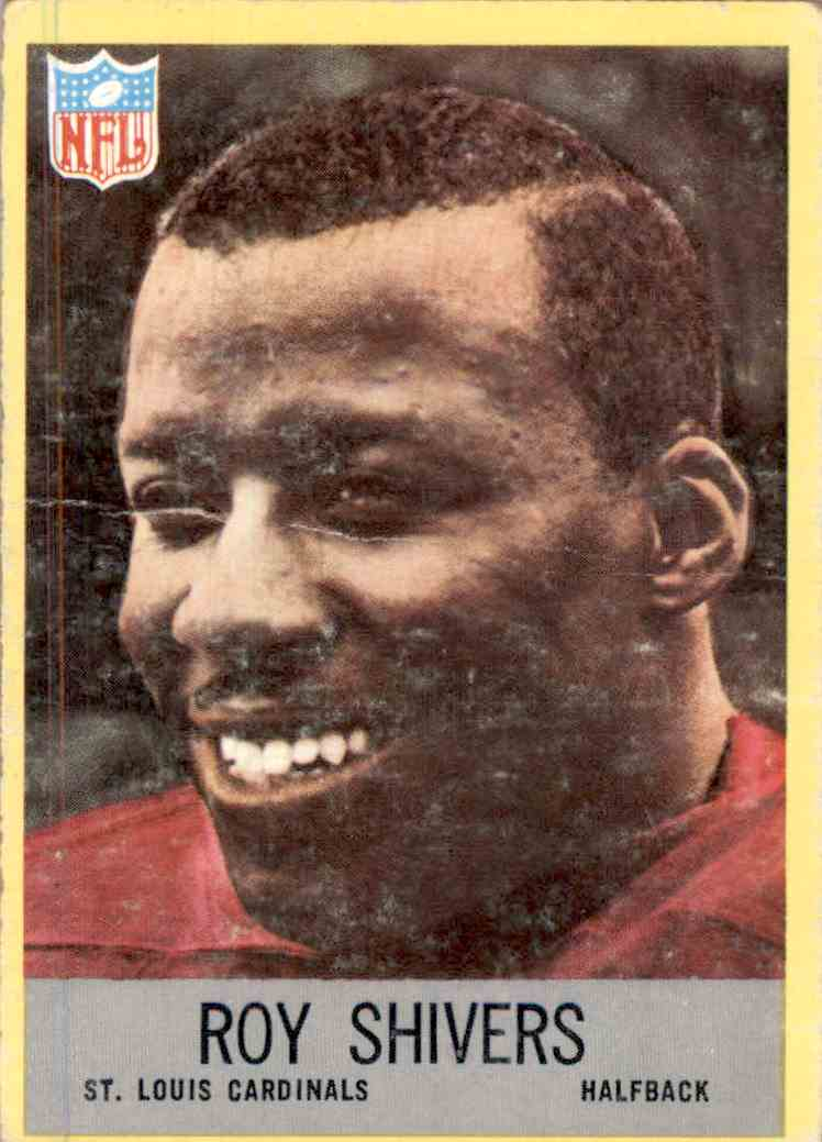 1967 Philadelphia Roy Shivers #164 card front image
