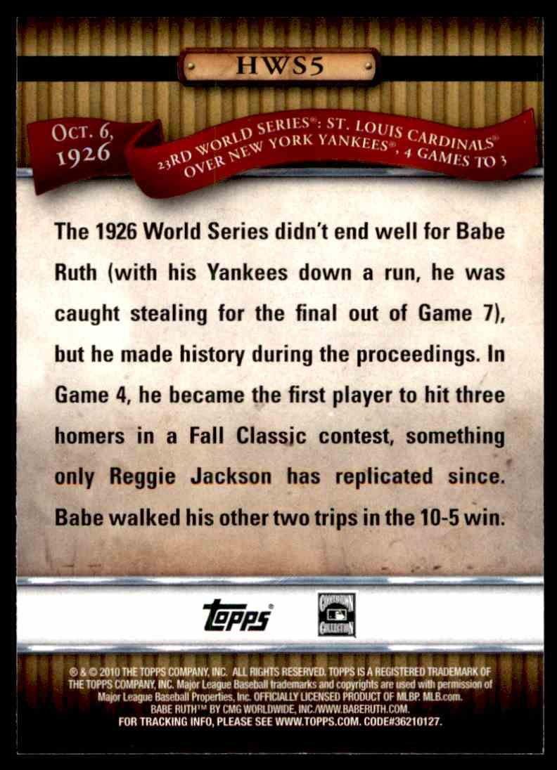 2010 Topps History Of The World Series Babe Ruth #HWS5 card back image