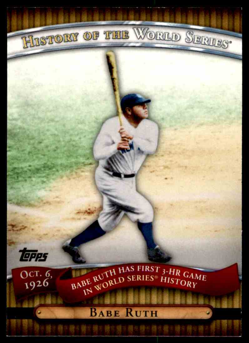 2010 Topps History Of The World Series Babe Ruth #HWS5 card front image