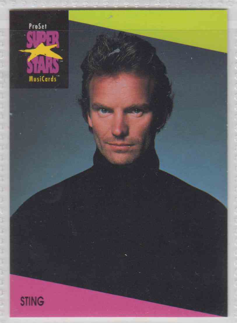 1991 Pro Set SuperStars MusiCards Sting #95 card front image