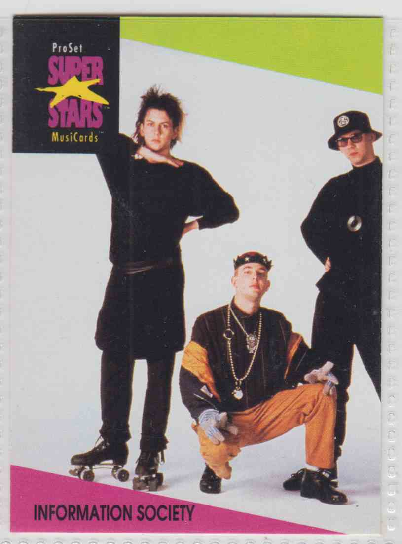 1991 Pro Set SuperStars MusiCards Information Society #54 card front image