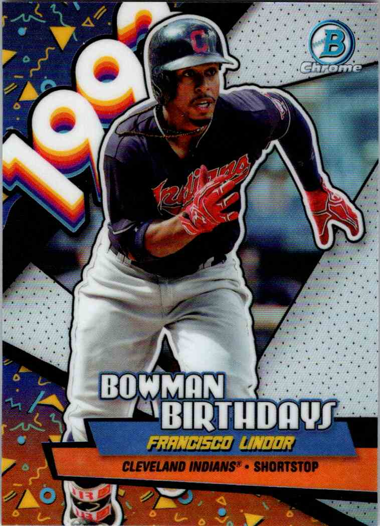 2018 Bowman Chrome Bowman Birthdays Francisco Lindor #BB-FL card front image