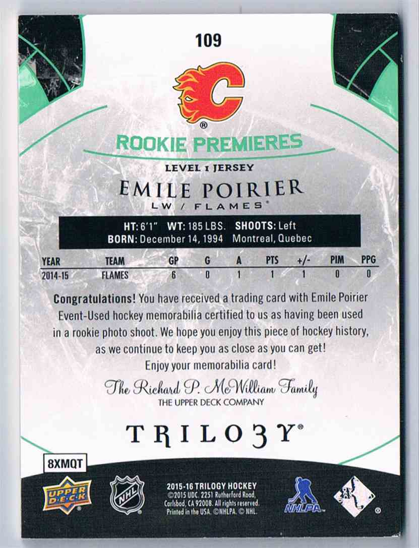 2015-16 Upper Deck Trilogy Rainbow Green Rookie Premieres Jersey Emile Poirier #109 card back image