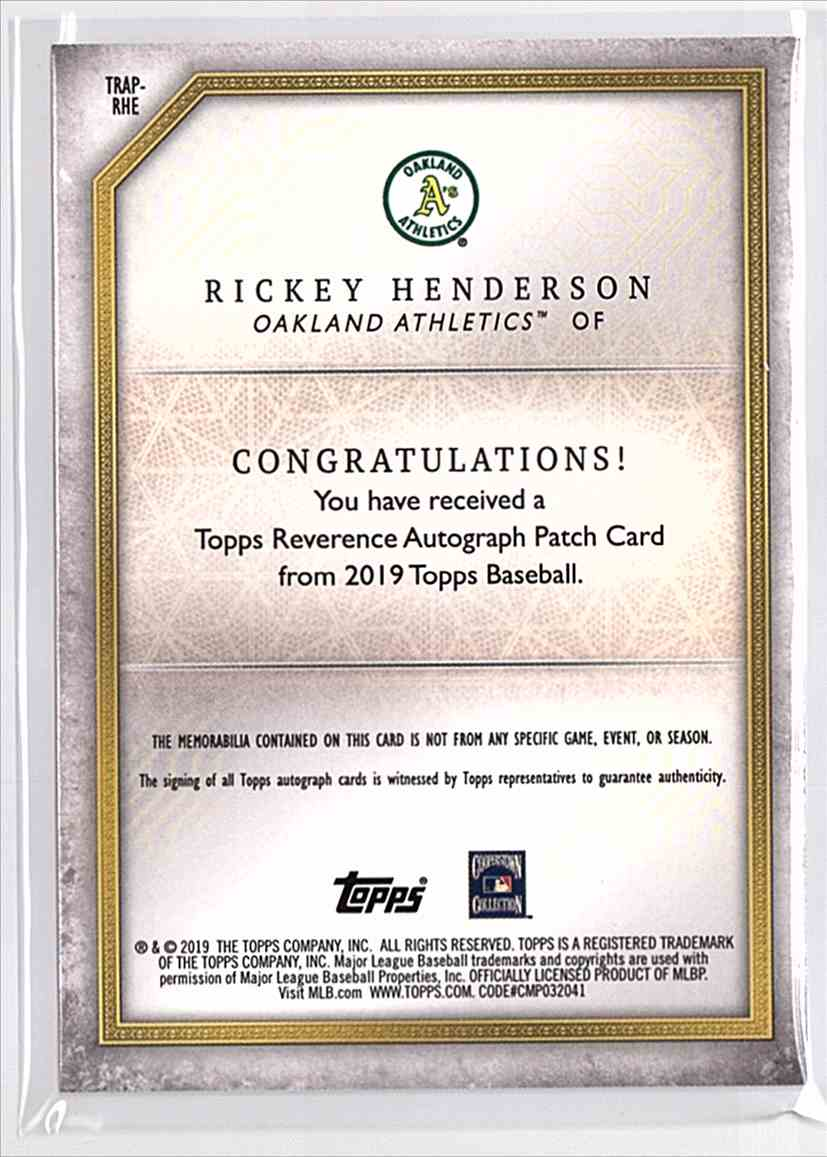 2019 Topps Reverence Patch Autographs Rickey Henderson #TRAP-RHE card back image