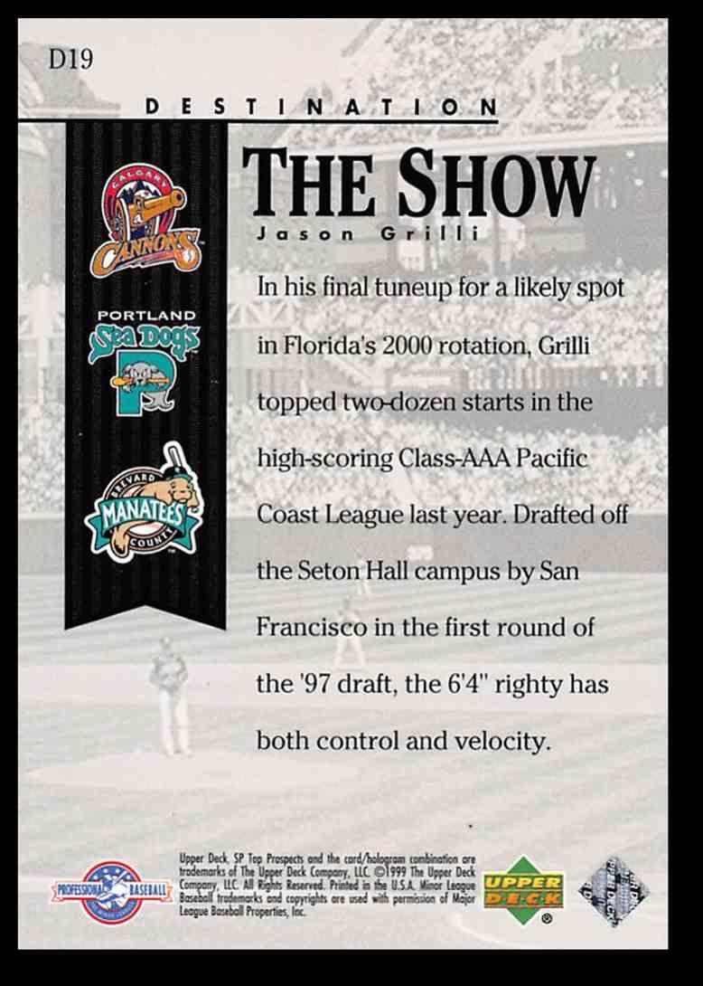 2000 SP Top Prospects Destination The Show Jason Grilli #D19 card back image