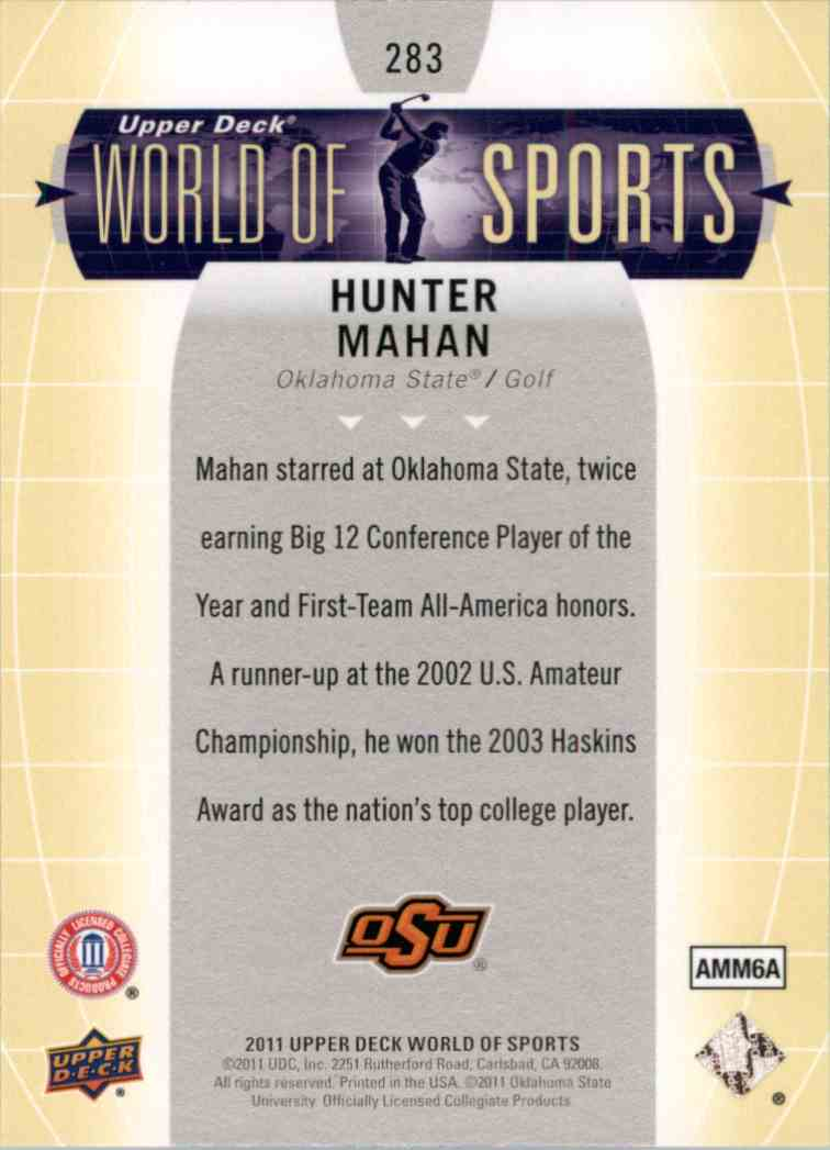 2011 Upper Deck World Of Sports Hunter Mahan #283 card back image