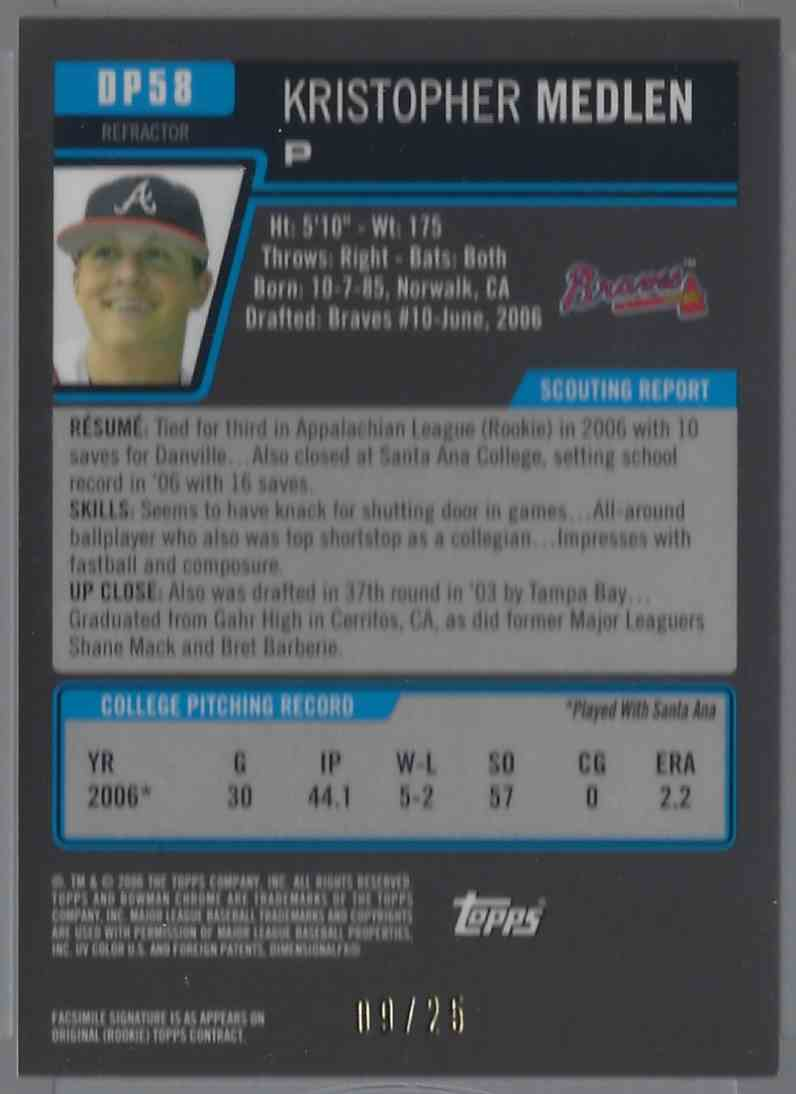 2006 Bowman Chrome Draft Draft Picks Orange Refractors Kristopher Medlen #58 card back image