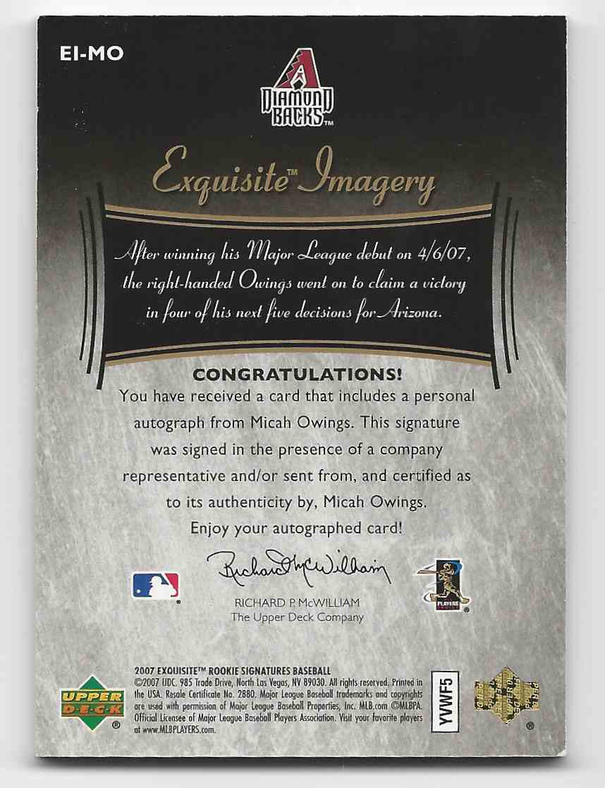 2007 Exquisite Collection Rookie Signatures Imagery Autographs Gold Micah Owings #EI-MO card back image