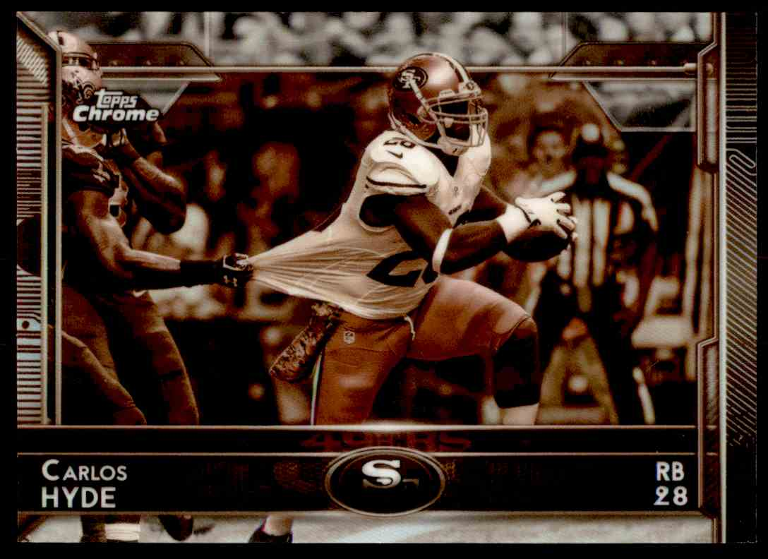 2015 Topps Chrome Sepia Refractor Carlos Hyde #64 card front image