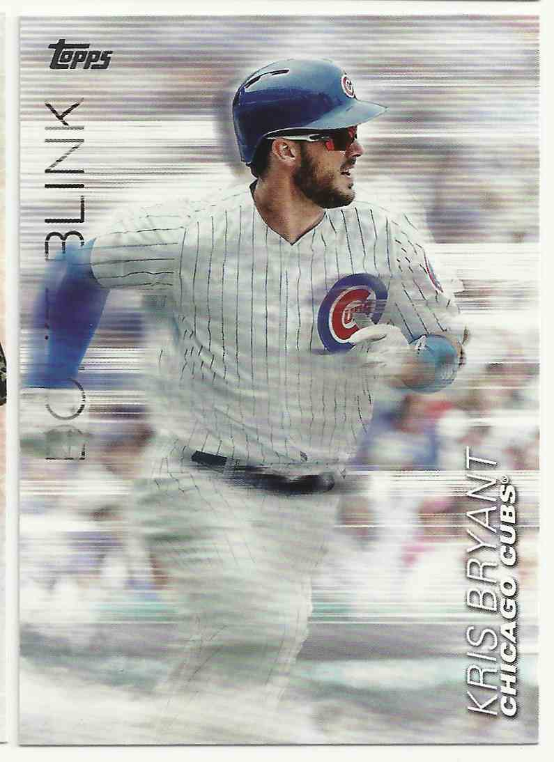 2018 Topps Update Don't Blink Kris Bryant #DB-17 card front image
