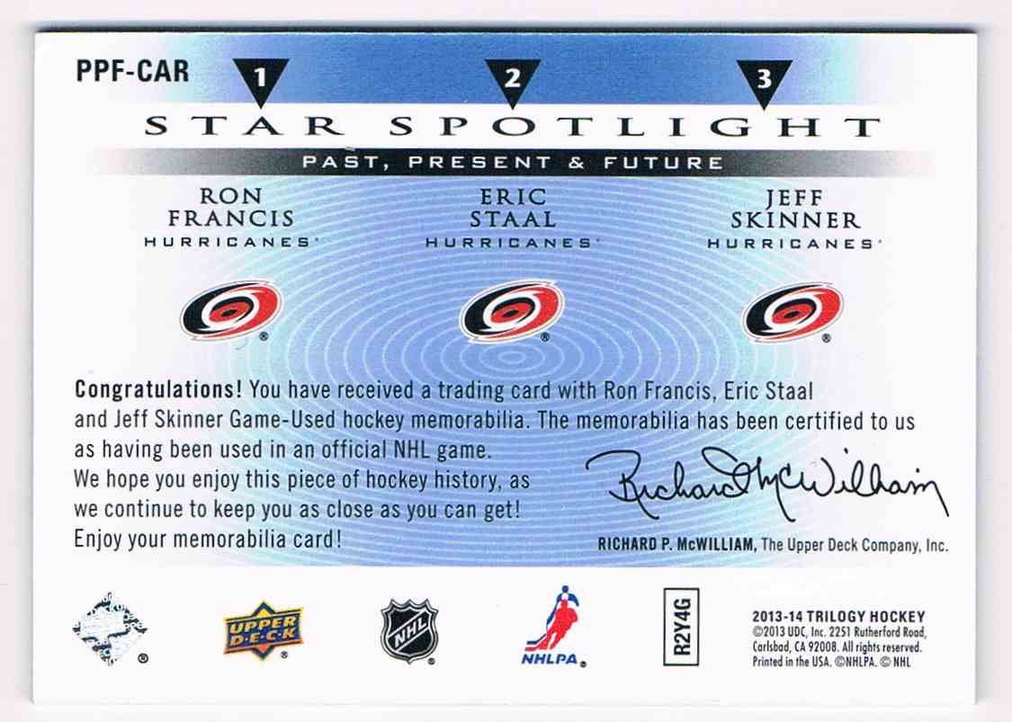 2013-14 Upper Deck Trilogy Ron Francis Eric Staal Jeff Skinner #PPF-CAR card back image