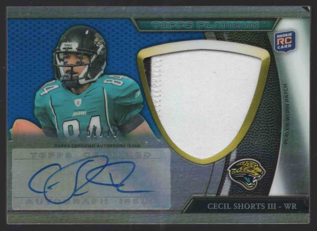 2011 Topps Platinum Rookie Patch Autographs Blue Refractors Cecil Shorts III #115 card front image