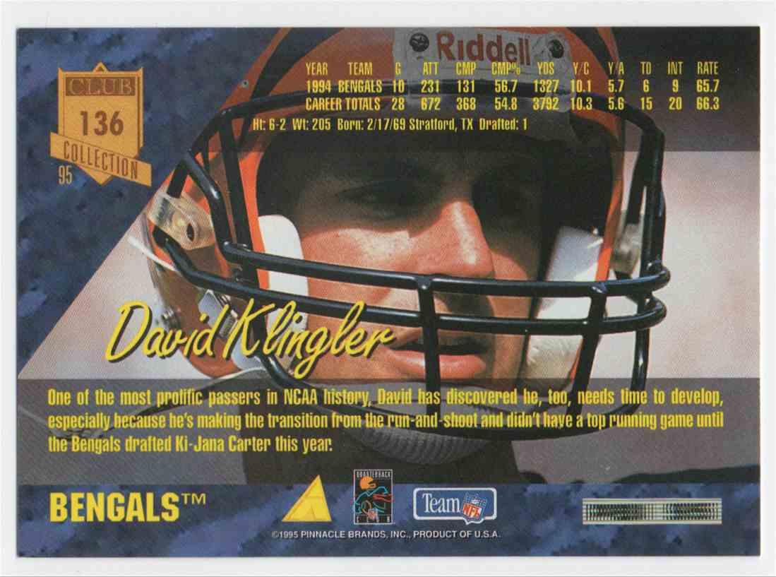 1995 Pinnacle Club Collection David Klingler #136 card back image