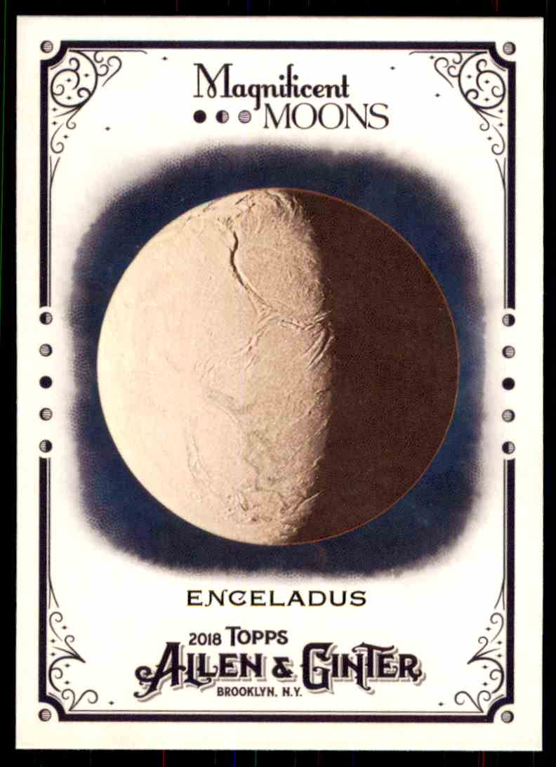 2018 Topps Allen & Ginter Magnificent Moons Enceladus #MM-5 card front image