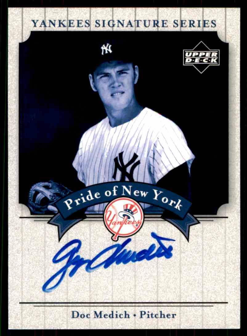2003 Upper Deck Yankees Siganture Series Doc Medich card front image