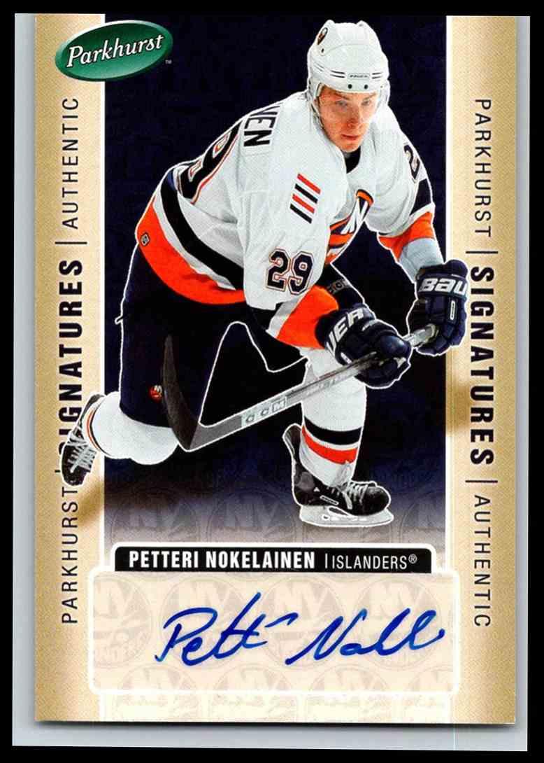 2005-06 Parkhurst Signatures Petteri Nokelainen #PN card front image
