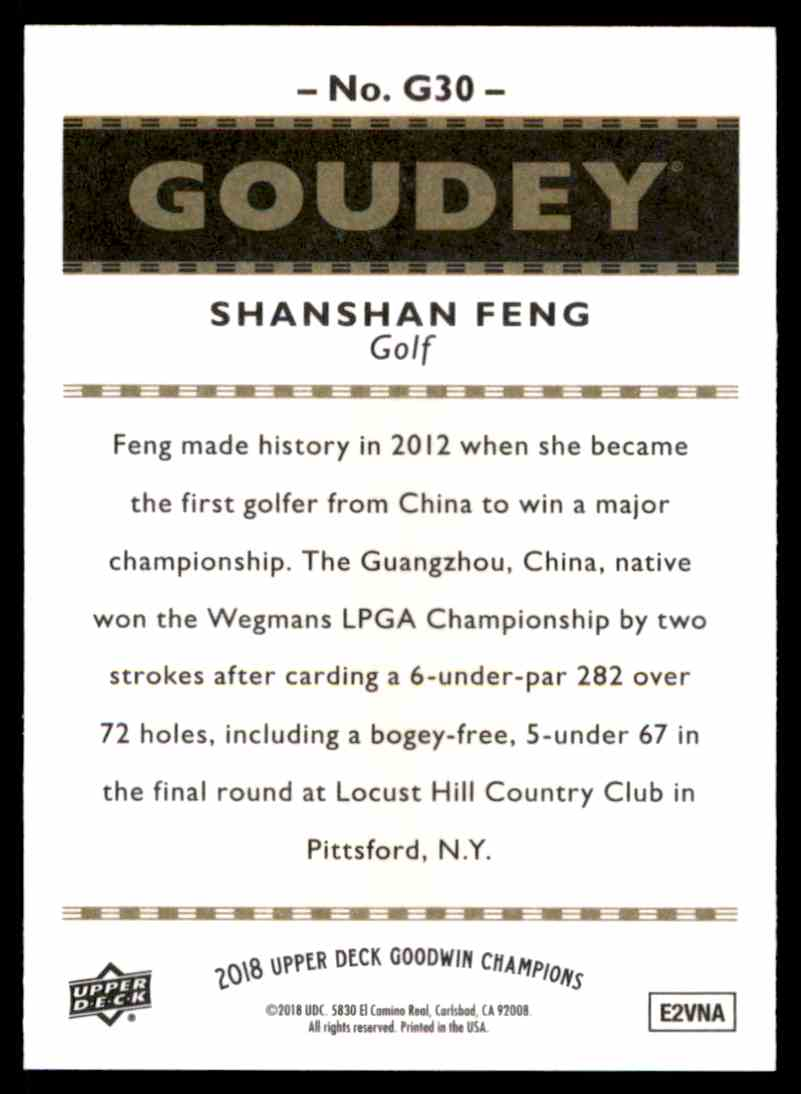 2018 UD Goodwin Champions Goudey SP Shanshan Feng #G30 card back image