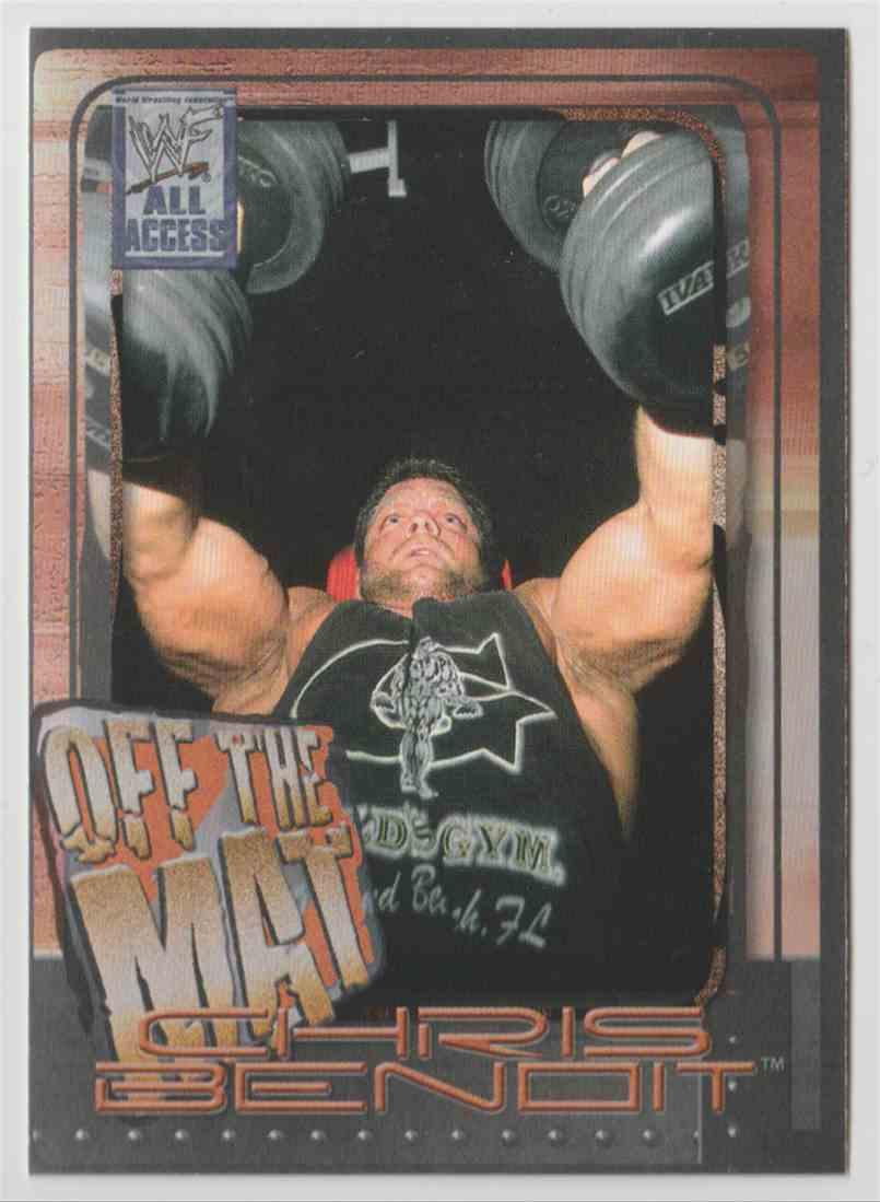 2002 Fleer WWF All Access Off The Mat Chris Benoit #56 on