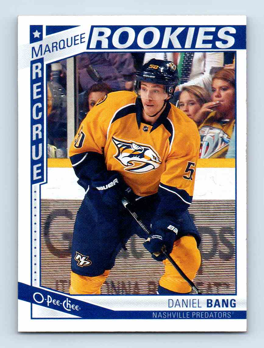 2013-14 O-Pee-Chee Marquee Rookies Daniel Bang #550 card front image