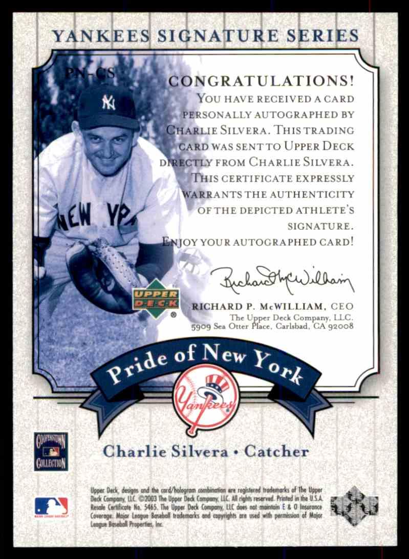 2003 Upper Deck Yankees Siganture Series Charlie Silvera card back image