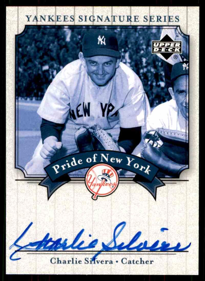 2003 Upper Deck Yankees Siganture Series Charlie Silvera card front image