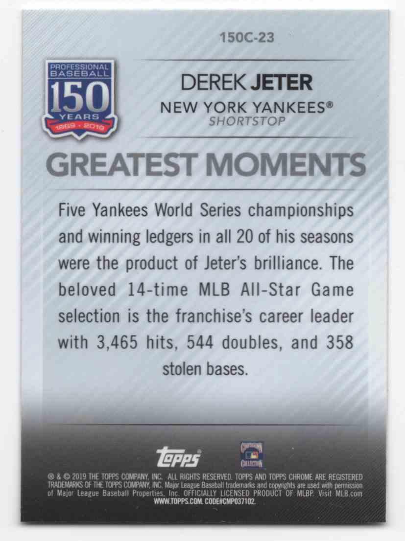 2019 Topps Chrome Update 150 Years Of Professional Baseball Derek Jeter #150C23 card back image