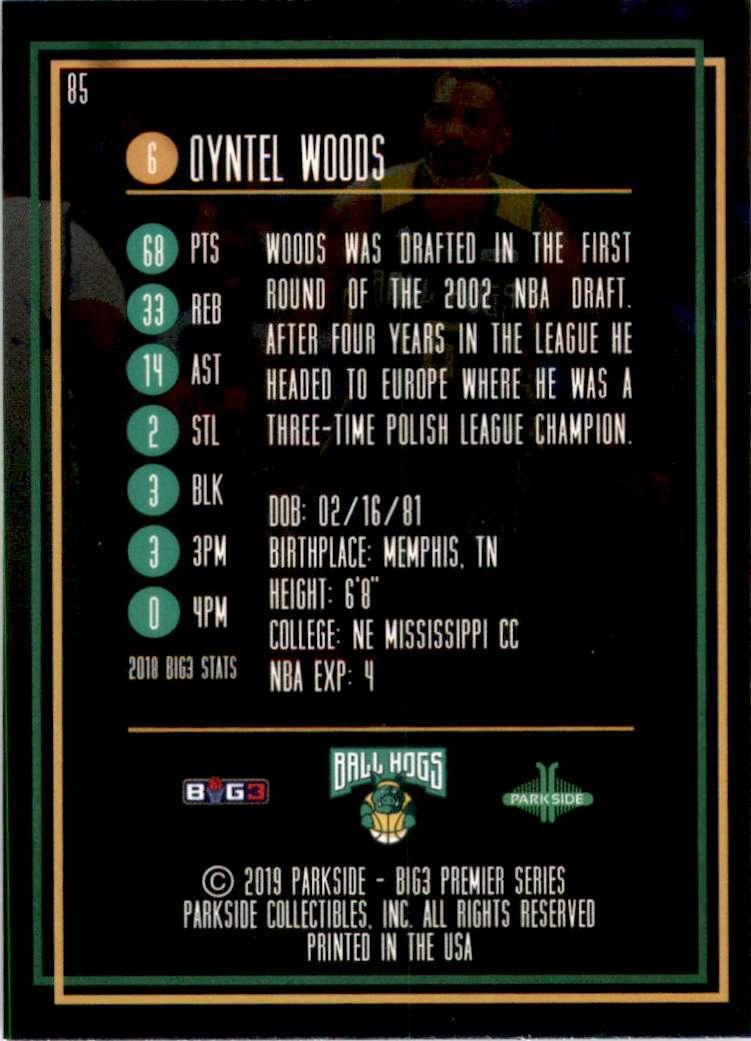 2019-20 Parkside Big3 Qyntel Woods #85 card back image