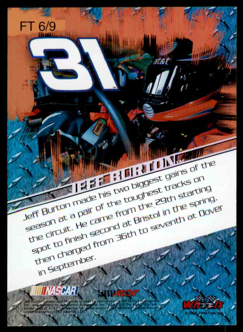 2008 Wheels High Gear Jeff Burton #FT 6/9 card back image