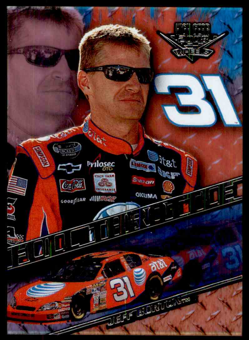2008 Wheels High Gear Jeff Burton #FT 6/9 card front image