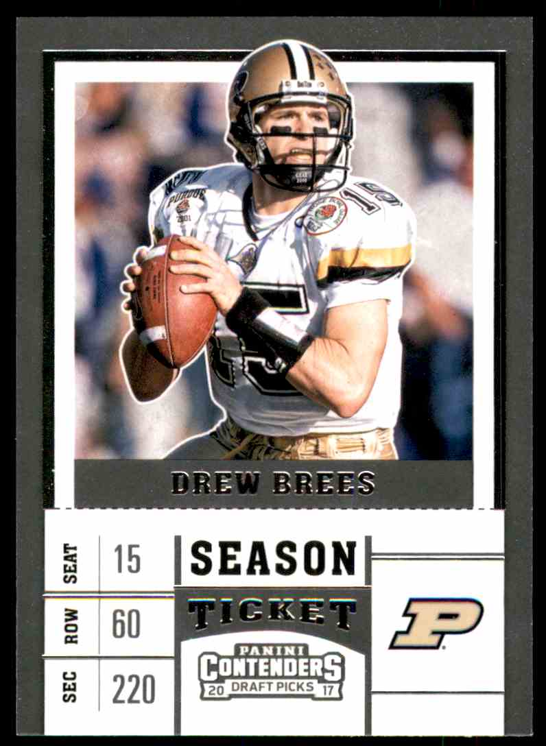 2017 Panini Contenders Draft Picks Drew Brees #31 card front image