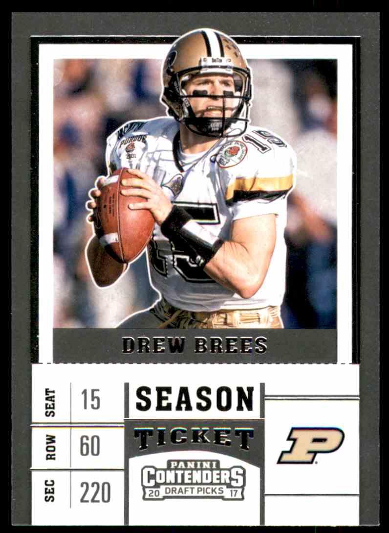 2017 Panini Contenders Draft Picks Drew Brees #31 card front image