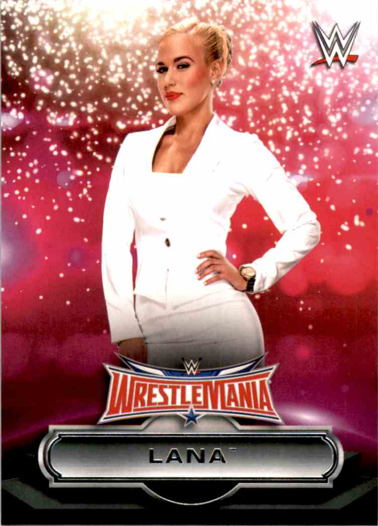 2016 Topps Wwe Road To WrestleMania Roster Lana #30 card front image