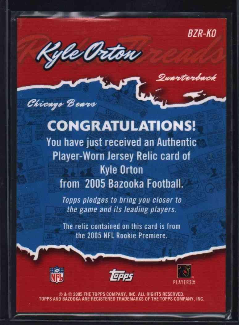2005 Bazooka Kyle Orton #BZRKO card back image