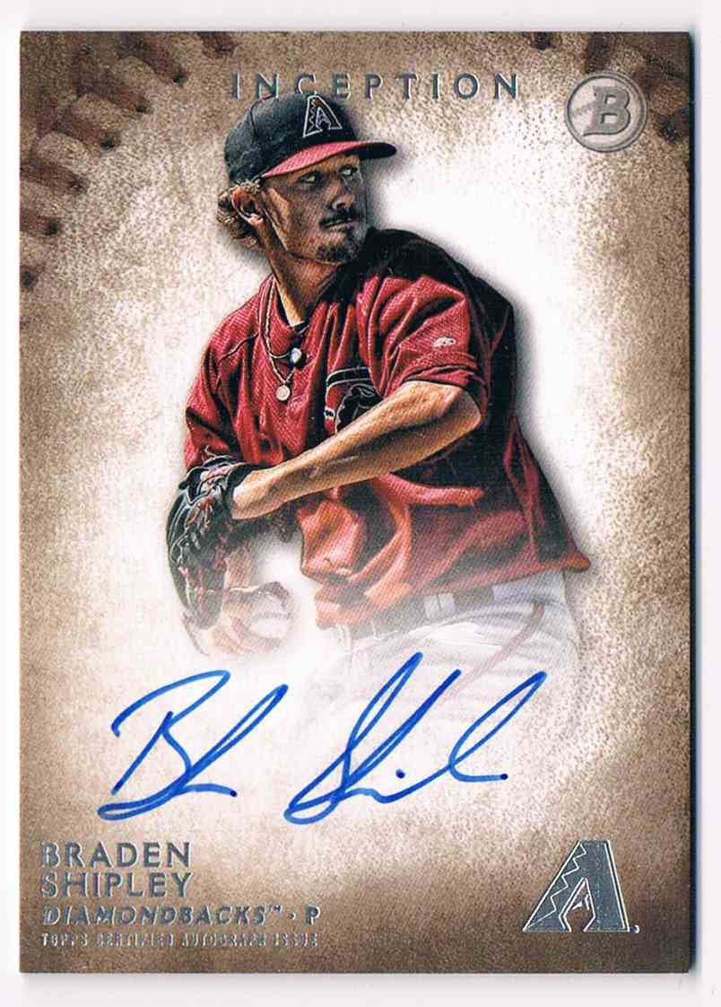 2015 Topps Inception Braden Shipley #PA-BS card front image