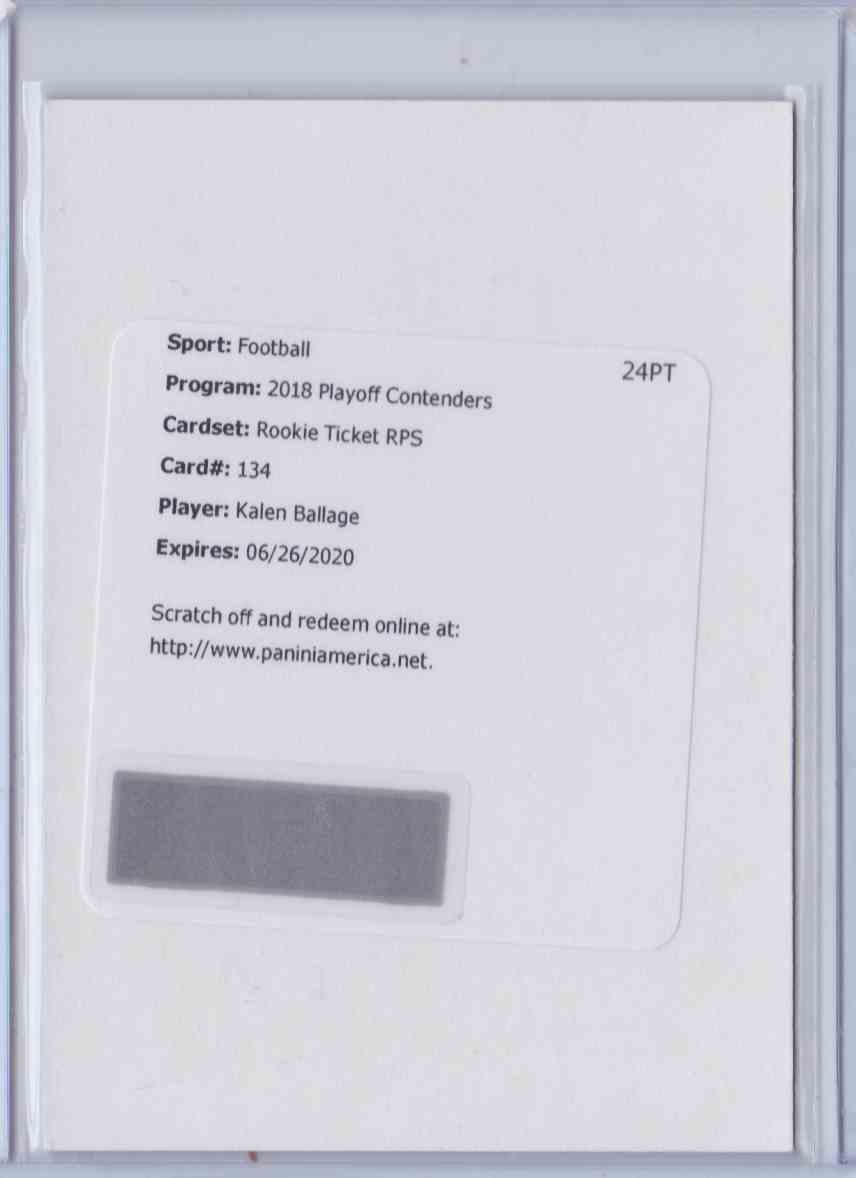 2018 Contenders Rookie Ticket Rps Kalen Ballage #134 card front image