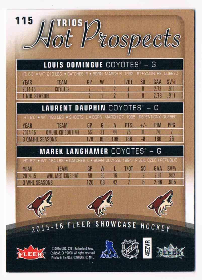2015-16 Fleer Showcase Louis Domingue Laurent Dauphin Marek Langhamer #115 card back image