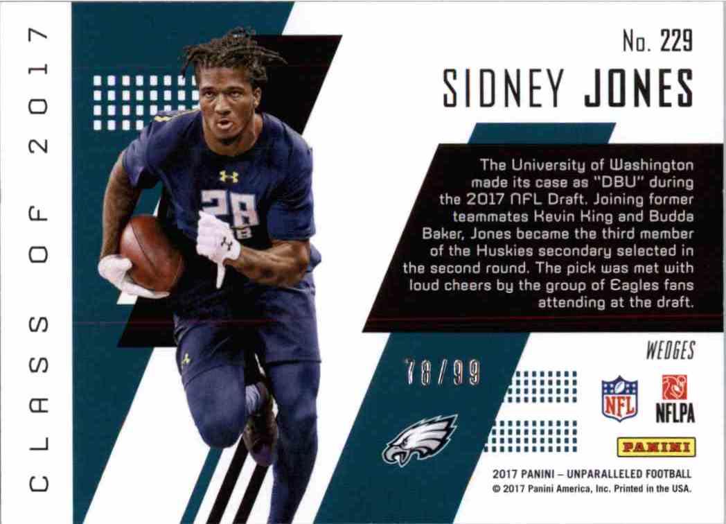 2017 Panini Unparalleled Class Of... Sidney Jones #229 card back image