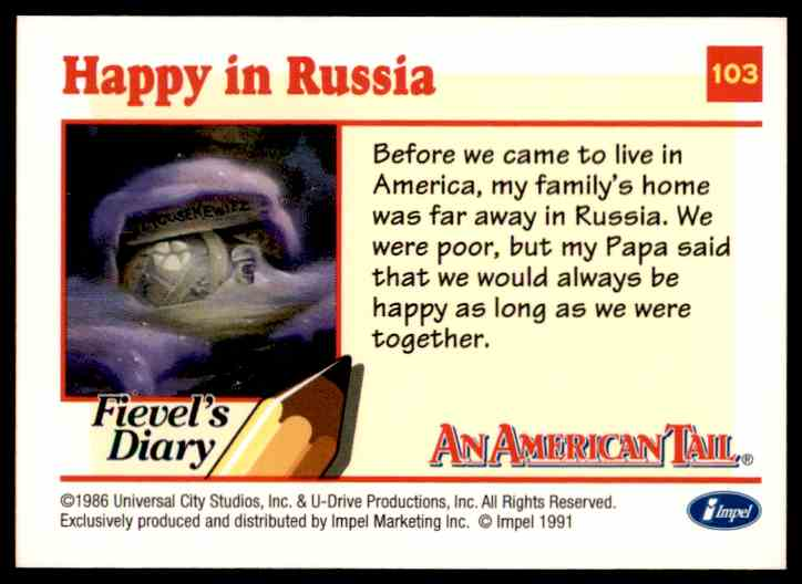 1991 An American Tail Happy In Russia #103 card back image