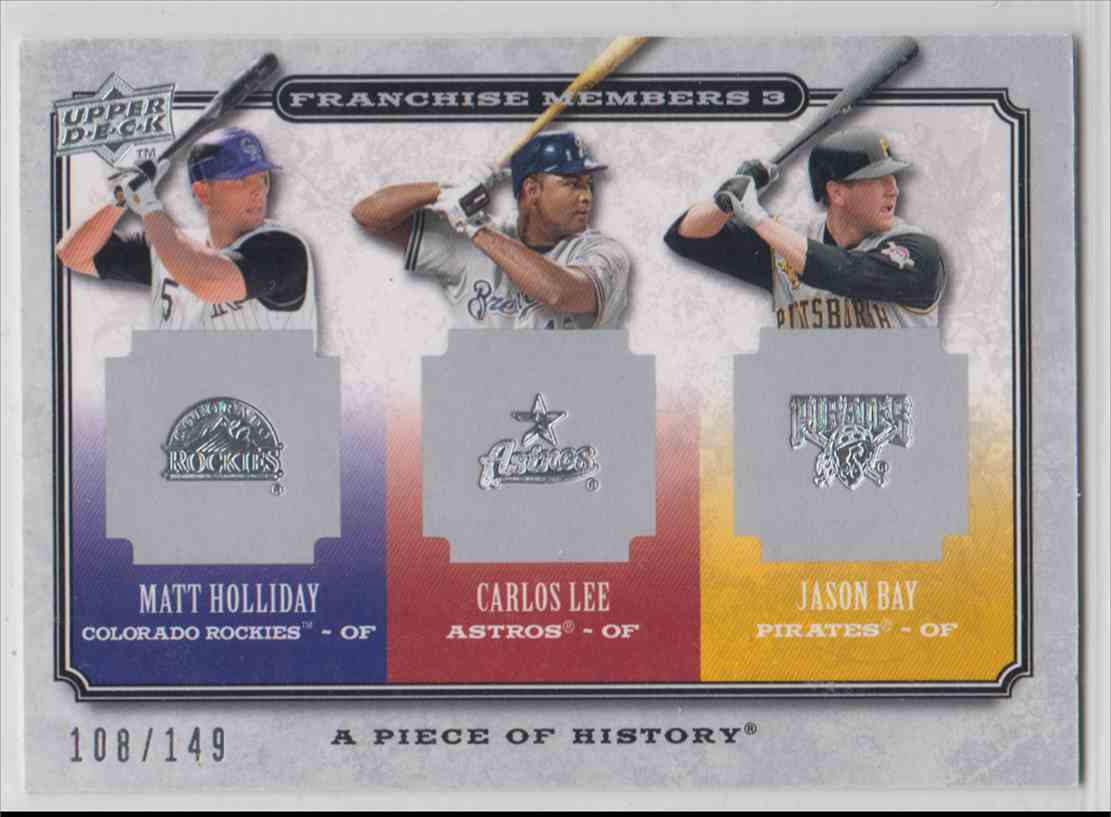 2008 Upper Deck Piece Of History Franchise Members Triple Silver Matt Holliday / Carlos Lee / Jason Bay #FM3-6 card front image