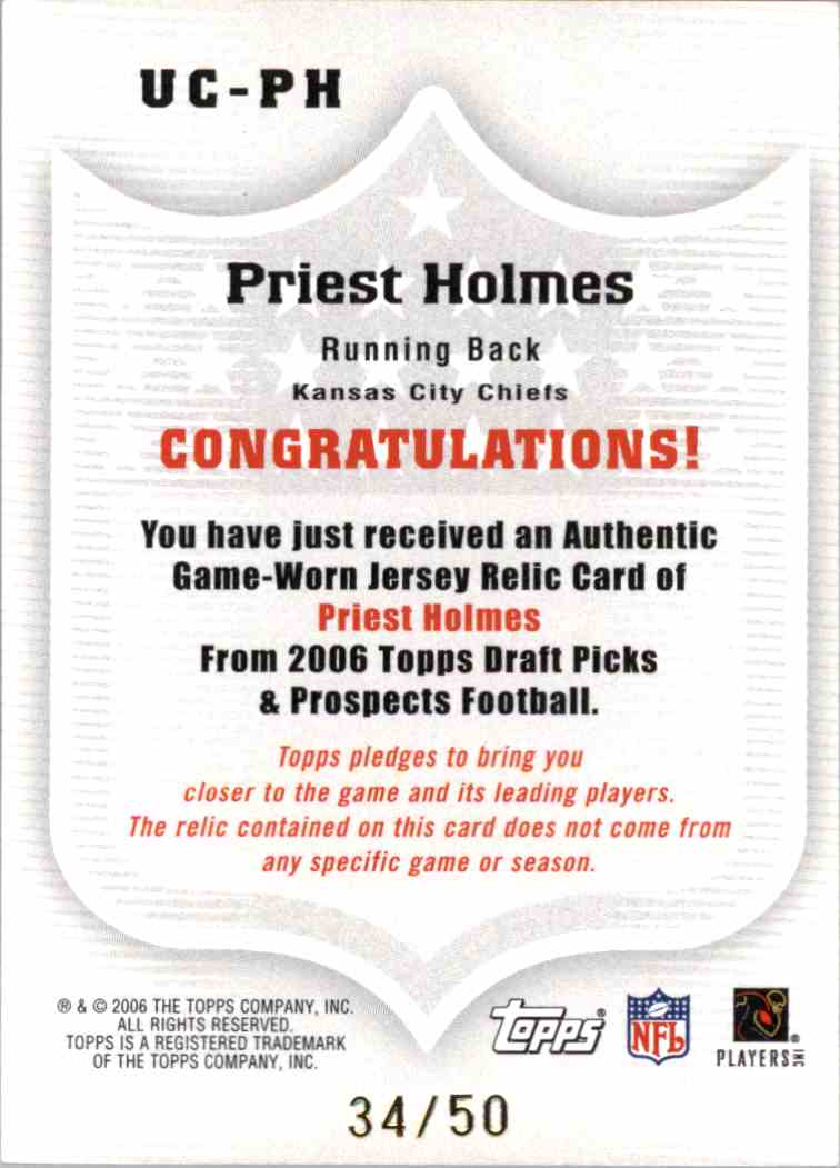 2006 Topps Dpp Priest Holmes #UCPH card back image