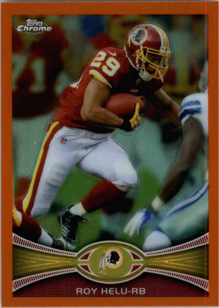 2012 Topps Chrome Roy Helu #218 card front image