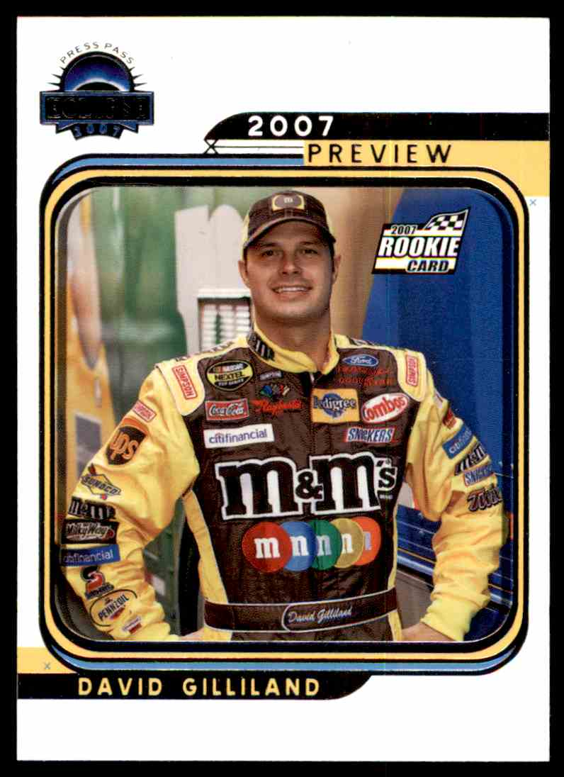 2007 Press Pass Eclipse David Gilliland #85 card front image
