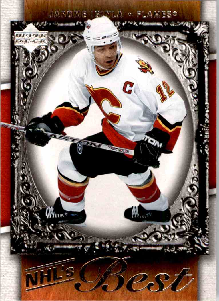 2007-08 Upper Deck Nhl's Best Jarome Iginla #B6 card front image